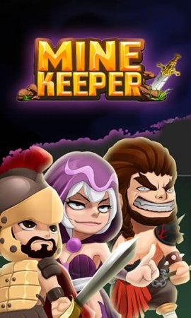 Mine keeper: Build and clash