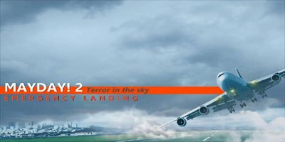 Mayday! 2: Terror in the sky